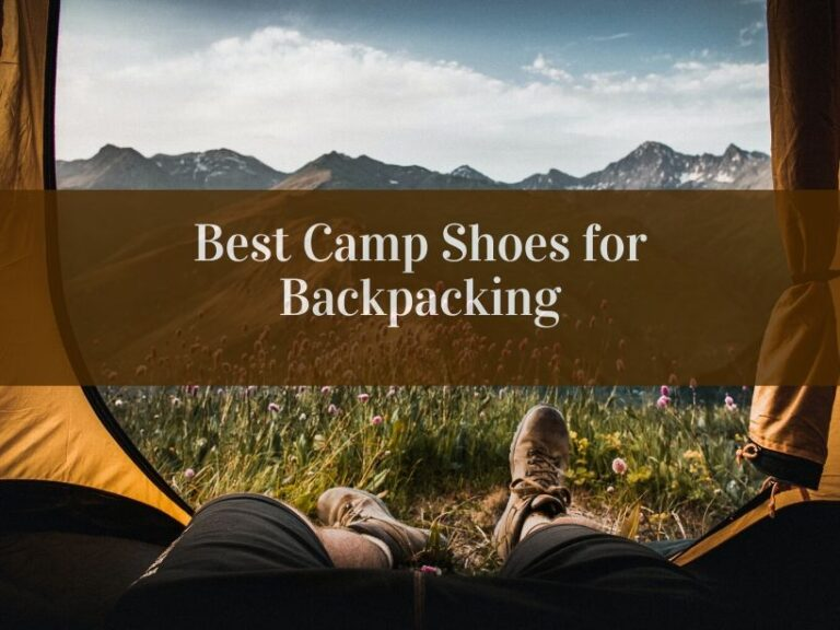 Best Camp Shoes for Backpacking-2020