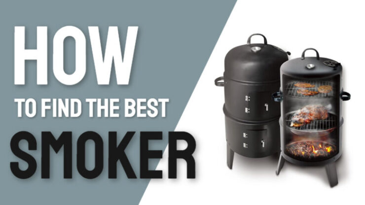 how to find the best smoker